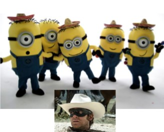 Minions beat the Lone Ranger